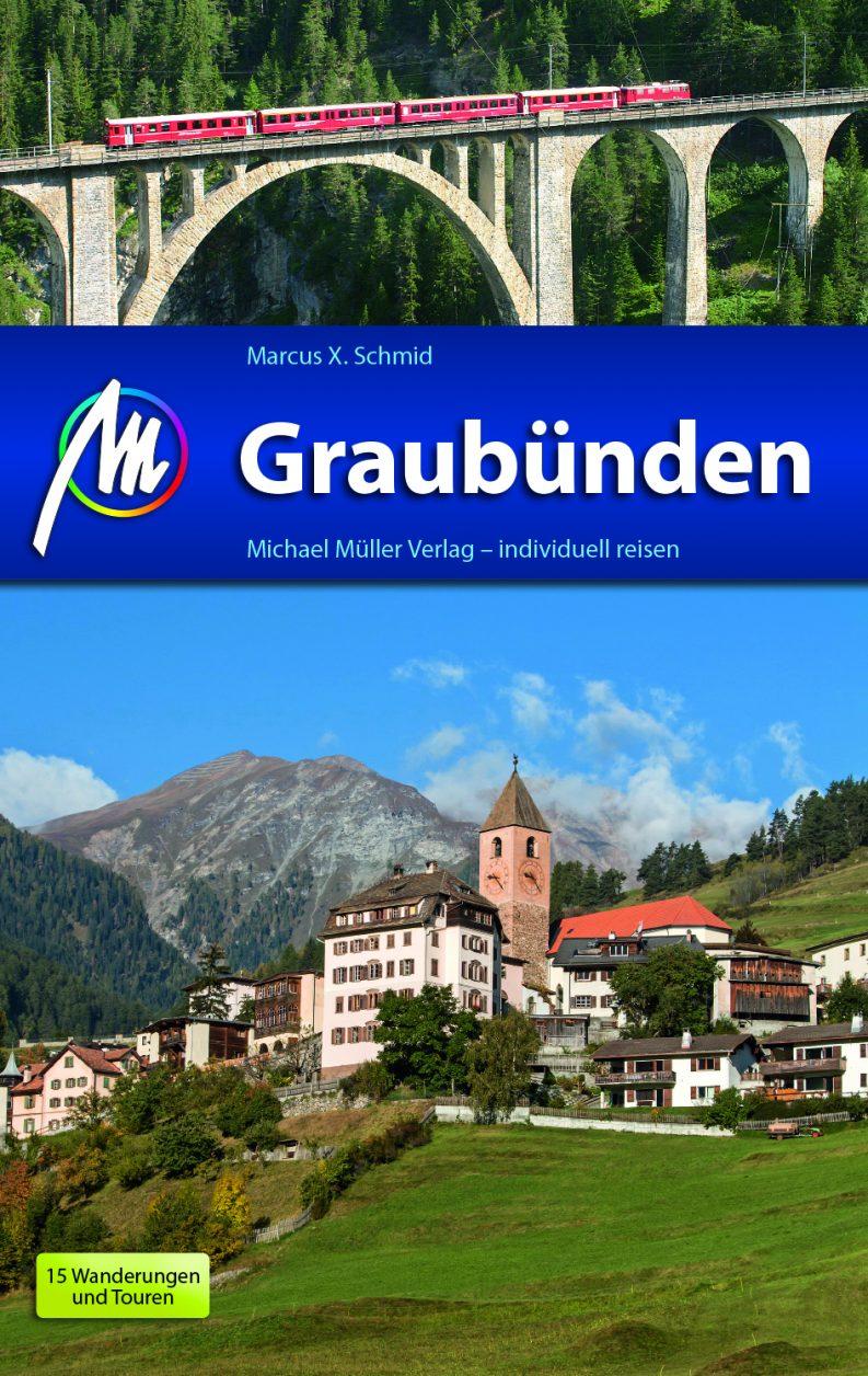 Schweiz Graubünden Cover: Michael Müller Verlag