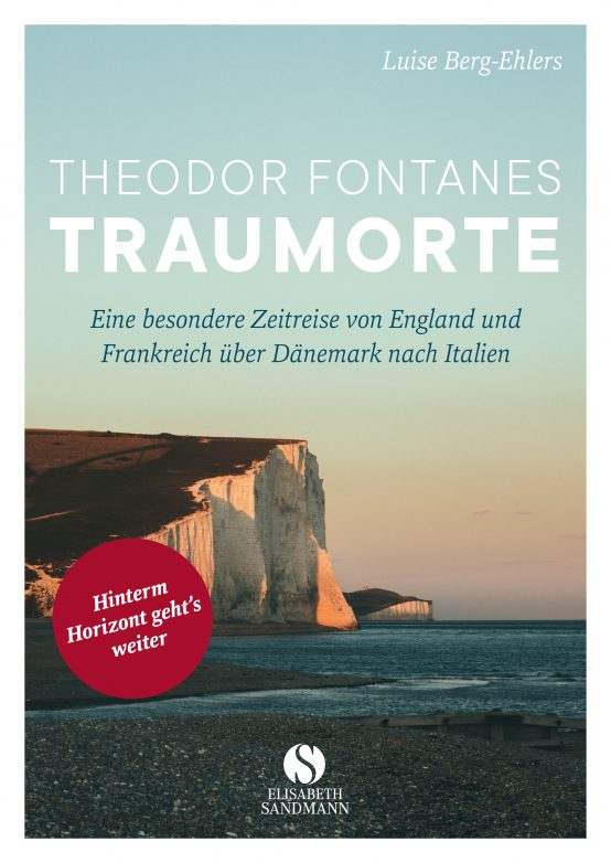 Theodor Fontanes Traumorte, Coverfoto: Elisabeth Sandmann Verlag