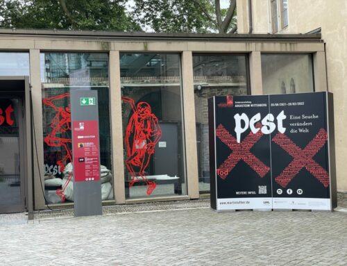 Pest. Eine Seuche verändert die Welt – Beachtenswerte Schau in Wittenberg